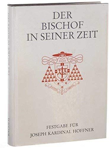 9783761608623: Der Bischof in seiner Zeit. Bischofstypus und Bischofsideal im Spiegel der K�lner Kirche