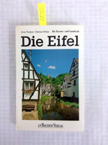9783761610008: Die Eifel. Ein Touren- und Lesebuch