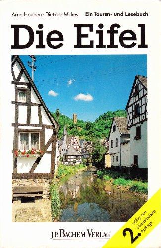 9783761610787: Die Eifel. Ein Touren- und Lesebuch