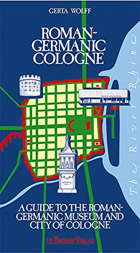 9783761613719: The Roman-Germanic Cologne