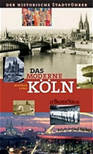 9783761618615: Das moderne Köln