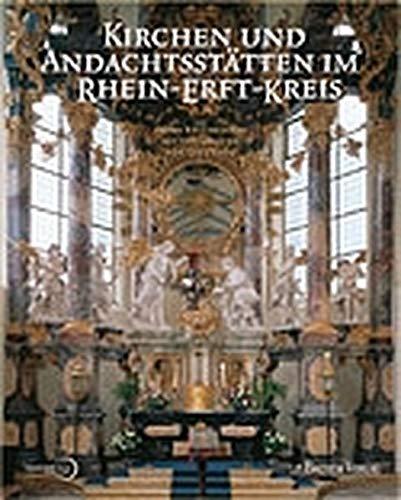 9783761619445: Kirchen und Andachtsstätten im Rhein-Erft-Kreis