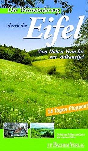9783761619889: Der Weitwanderweg durch die Eifel: Vom Hohen Venn bis zur Vulkaneifel. 14 Tagesetappen