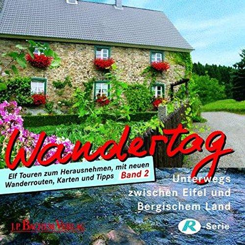 9783761619926: Wandertag mit der Kölnischen Rundschau 2: Unterwegs im Bergischen Land und in der Eifel