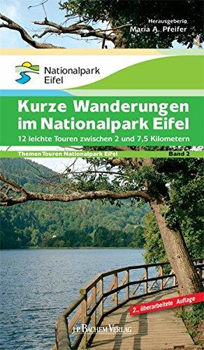 9783761620106: Themen Touren Band 2. Kurze Wanderungen im Nationalpark Eifel: 12 leichte Touren zwischen 2 und 7 Kilometer