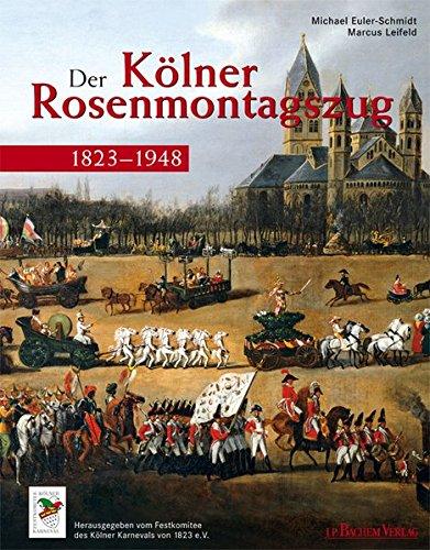 9783761620625: Der Kölner Rosenmontagszug 1823 - 1948
