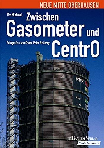 9783761621417: Zwischen Gasometer und CentrO