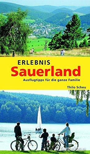 9783761621981: Erlebnis Sauerland: Ausflugstipps f�r die ganze Familie