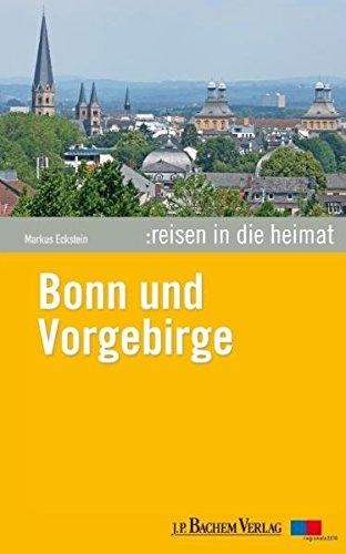 9783761623350: Reisen in die Heimat 06. Bonn und Vorgebirge