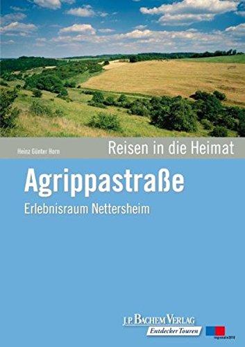 9783761623657: Agrippastraße: Erlebnisraum Nettersheim