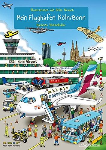 9783761624777: Mein Flughafen Köln/Bonn