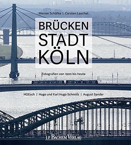 Brückenstadt Köln: Werner Schäfke