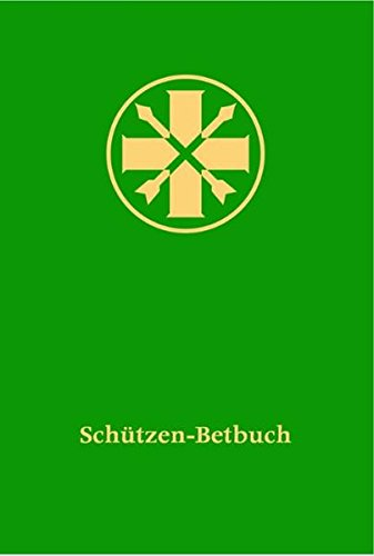 9783761625347: Schützen-Betbuch