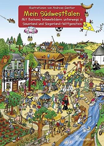 9783761625606: Mein Südwestfalen - unterwegs in Sauerland und Siegerland-Wittgenstein: Bachems Wimmelbilder