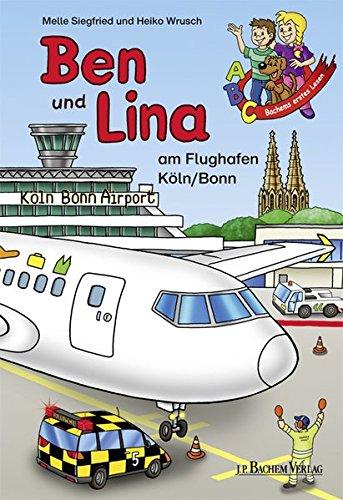 Ben und Lina am Flughafen Köln / Bonn: Bachems erstes Lesen - Siegfried, Melle
