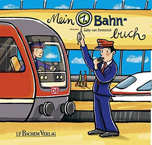 9783761626429: Mein erstes Bahnbuch
