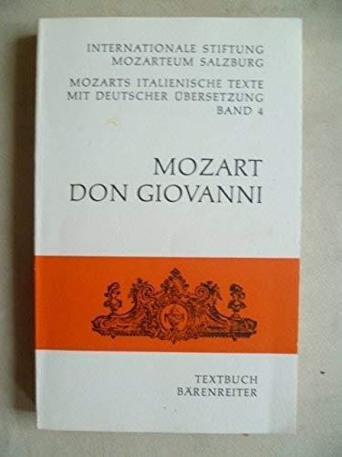 Don Giovanni: Dramma giocoso in zwei Akten : KV 527 : Textbuch, italienisch/deutsch (Mozarts italienische Texte mit deutscher Ubersetzung) (Italian Edition) (3761805632) by Mozart, Wolfgang Amadeus