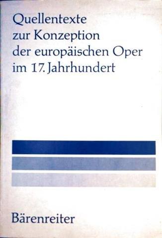 Quellentexte zur Konzeption der europäischen Oper im: Heinz-becker-reinhold-quandt