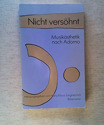 9783761807484: Nicht versöhnt. Musikästhetik nach Adorno