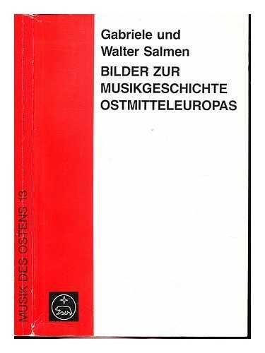 9783761810095: Bilder zur Musikgeschichte Ostmitteleuropas. Sinnbilder und Abbilder, Bd 13