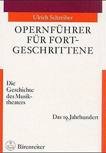 Opernführer für Fortgeschrittene 2: Ulrich Schreiber