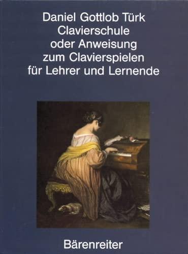 9783761813812: Clavierschule oder Anweisung zum Clavierspielen. Reprint der 1. Ausgabe von 1789