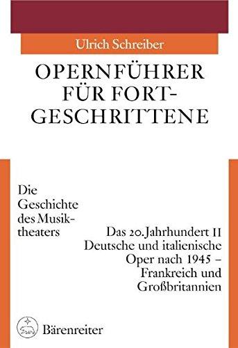 Opernführer für Fortgeschrittene 3/2: Ulrich Schreiber