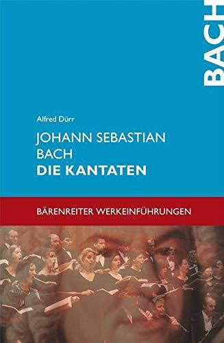 9783761814765: Johann Sebastian Bach - Die Kantaten.