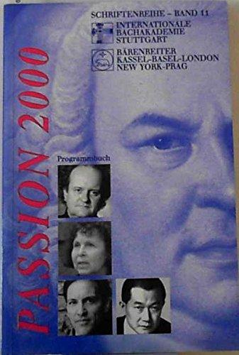 9783761815229: Passion 2000. Programmbuch zu den Uraufführungen im Rahmen des Europäischen Musikfestes Stuttgart 2000