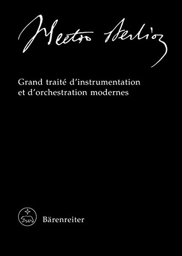9783761815861: Grand traité d'instrumentation et d'orchestration modernes