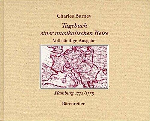 9783761815915: Tagebuch einer musikalischen Reise. Reprint der Ausgabe Hamburg 1772/1773