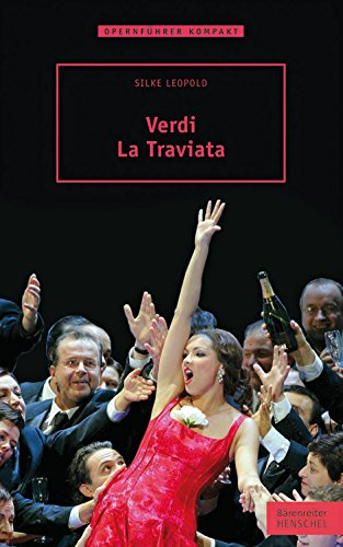 Verdi - La Traviata : Opernführer kompakt: Silke Leopold