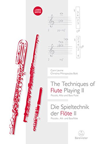Die Spieltechnik der Flöte, m. Audio-CD. The Techniques of Flute Playing, w. Audio-CD. Bd.2: ...