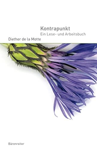 Kontrapunkt : Ein Lese- und Arbeitsbuch - Diether de la Motte