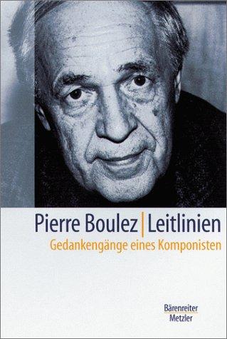 9783761820094: Leitlinien. Gedankengänge eines Komponisten.