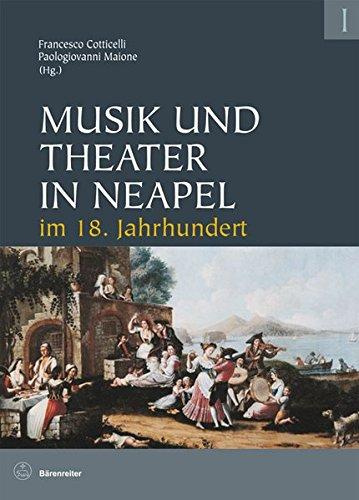 Musik und Theater in Neapel im 18. Jahrhundert: Francesco Cotticelli