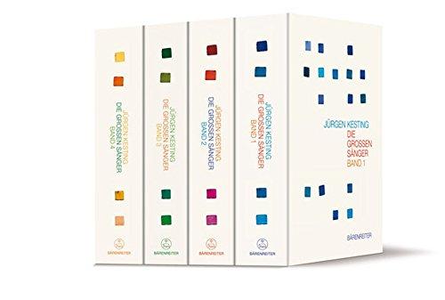 Die großen Sänger. Ungekürzte Sonderausgabe in 4 Bänden. - Von Jürgen Kesting. Hamburg 2008/2010.