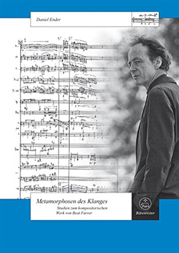 9783761822357: Metamorphosen des Klanges: Studien zum kompositorischen Werk von Beat Furrer
