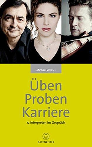 9783761822616: Üben - Proben - Karriere