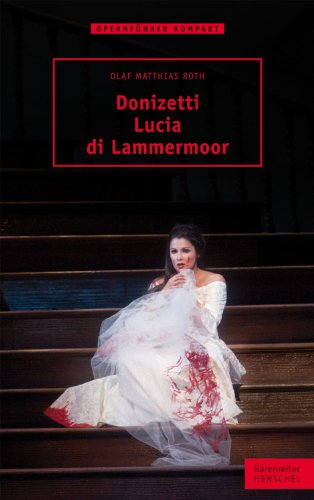 9783761822951: Donizetti. Lucia di Lammermoor - Books on Music - Book