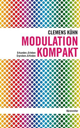 9783761823347: Modulation kompakt: Erkunden - Erleben - Erproben - Erfinden