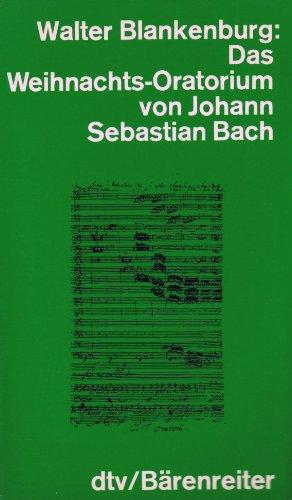 9783761844069: Das Weihnachtsoratorium von Johann Sebastian Bach