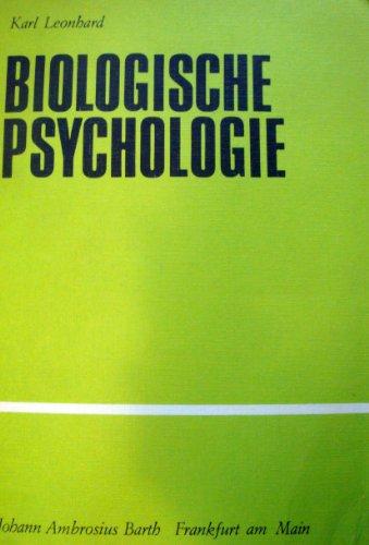 Biologische Psychologie.: Leonhard, Karl::