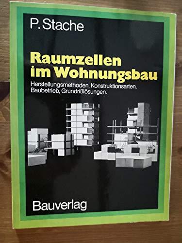 9783762505228: Raumzellen im Wohnungsbau: Herstellungsmethoden, Konstruktionsarten, Baubetrieb, Grundrisslosungen (German Edition)
