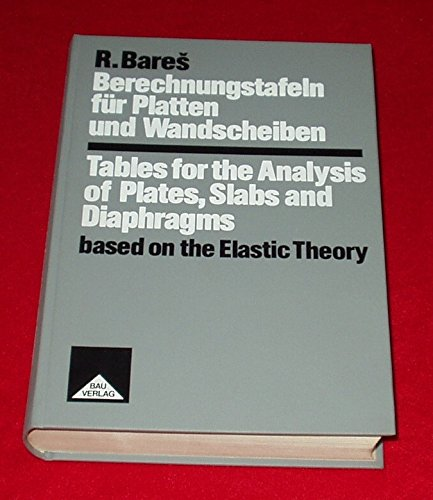 9783762507116: Tables for Analysis of Plates, Slabs and Diaphragms