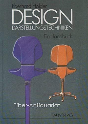9783762522928: Design, Darstellungstechniken: Ein Handbuch