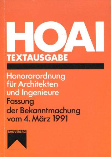 9783762529989: HOAI-Textausgabe 1991. Honorarordnung für Architekten und Ingenieure in der Fassung der Bekanntmachung vom 4. März 1991