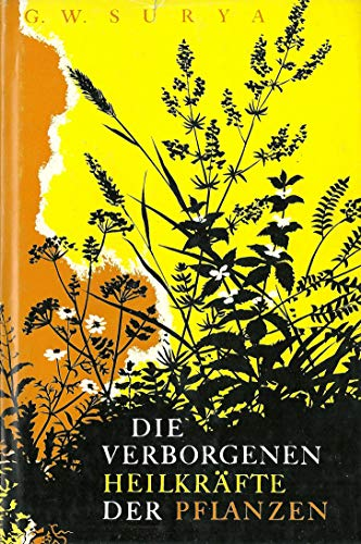 9783762601180: Die Verborgenen Heilkrafte Der Pflanzen