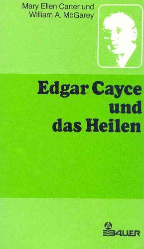 9783762602545: Edgar Cayce und das Heilen