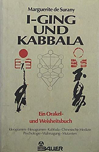 9783762602682: I-Ging und Kabbala: Ein Orakel- und Weisheitsbuch